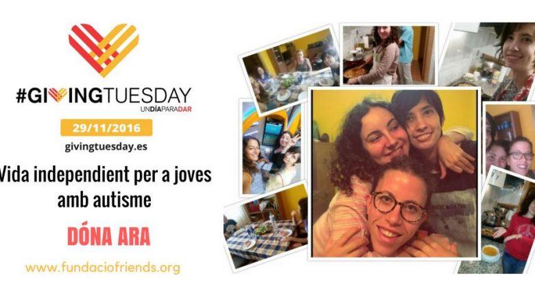 Giving Tuesday vida independent joves amb autisme , Donar